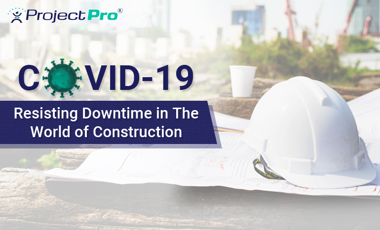 navigating-your-construction-business-through-covid-19-with-projectpro