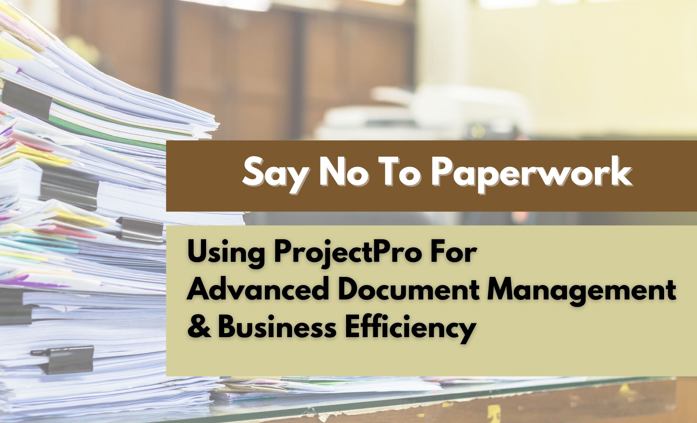 using-projectpro-for-advanced-document-management