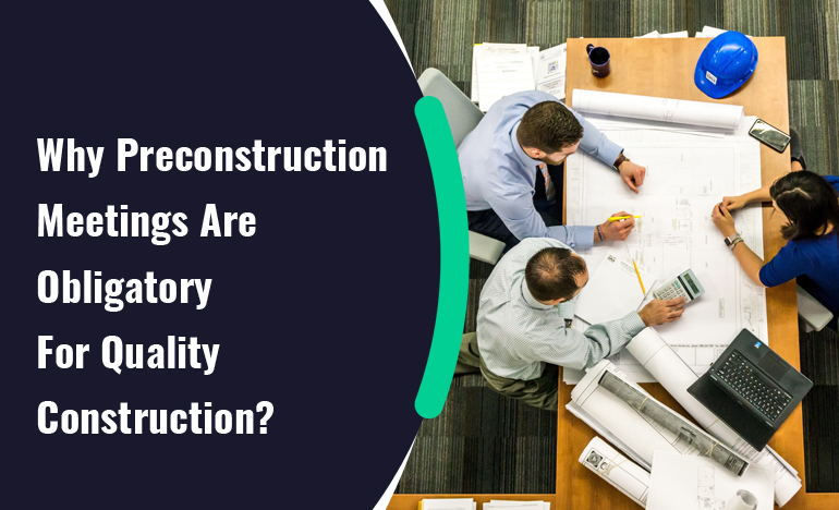 preconstruction-meetings-for-quality-construction