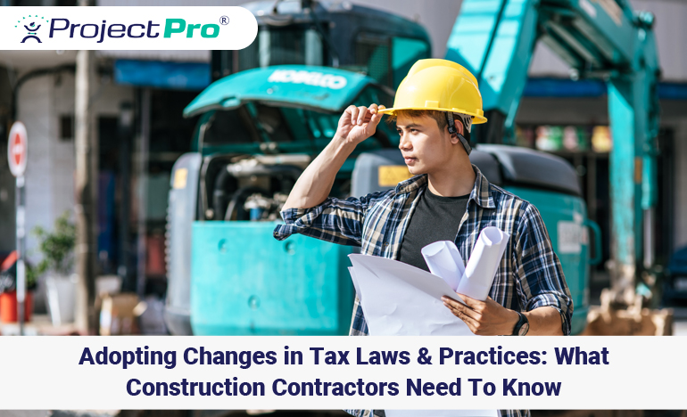 adopting-changes-in-construction-tax-laws-and-practices