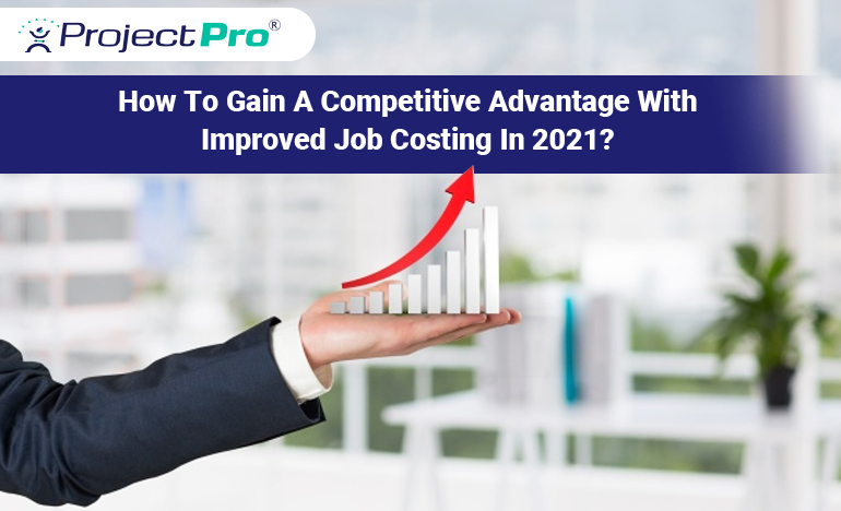competitive-advantage-with-improved-job-costing