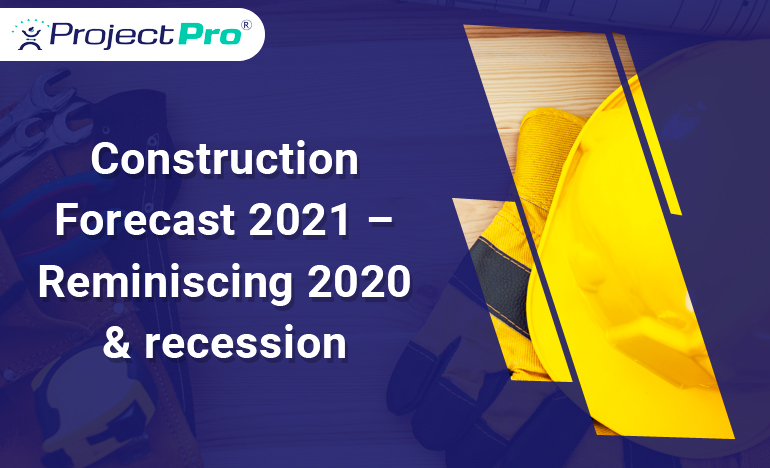 construction-forecast-recovery-and-effect-of-recession