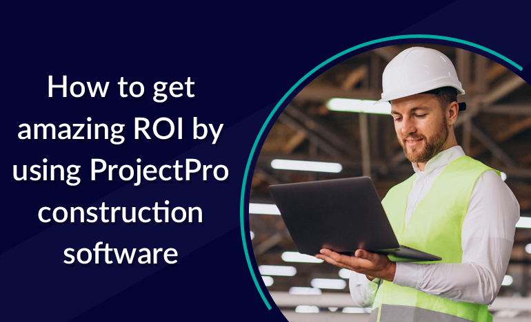 ROI by using construction software